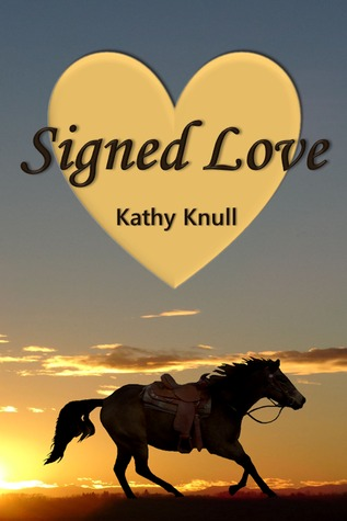 Signed Love by Kathy Knull