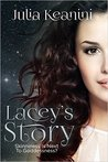 Lacey's Story (Skinniness is Next to Goddessness?, #1)