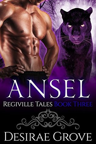 Ansel (The Regiville Tales, Book Three)