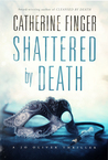 Shattered by Death (A Jo Oliver Thriller, #2)