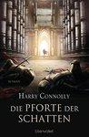 Die Pforte der Schatten: Roman