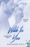 Wilde for You (Wilde Sisters, #3)