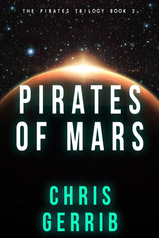 Pirates of Mars by Christopher Gerrib