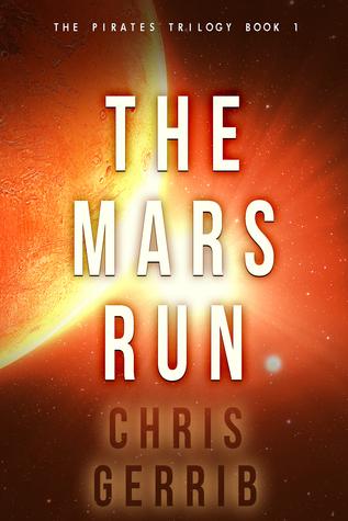 The Mars Run by Christopher Gerrib