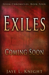 Exiles (Ilyon Chronicles, #4)