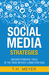 Social Media Strategies: Discover Powerful Tools of the Trade without Losing Your Soul