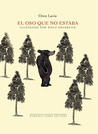 El oso que no estaba by Oren Lavie