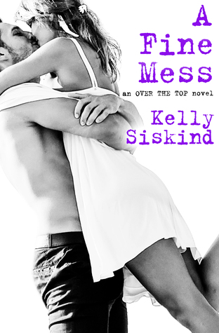 {Excerpt} A Fine Mess by Kelly Siskind