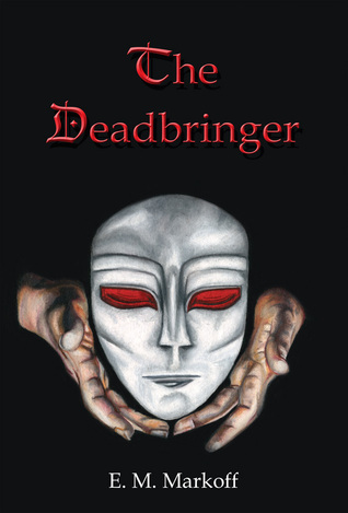 The Deadbringer (The Ellderet Series, #1)