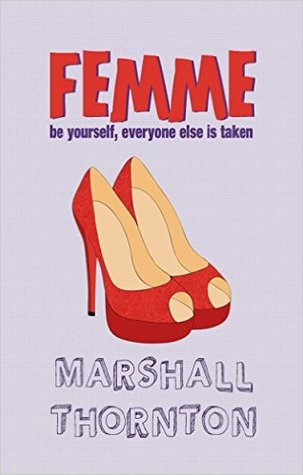 Release Day Review: Femme by Marshall Thornton