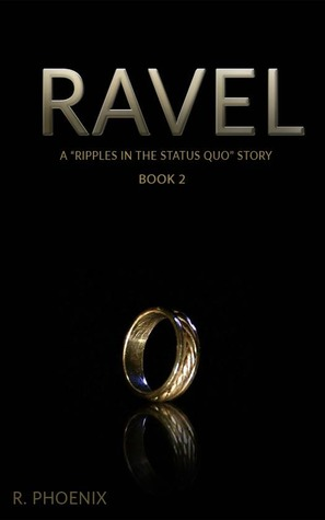 Ravel: A Ripples in the Status Quo Story