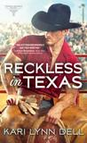 Reckless in Texas (Texas Rodeo #1)