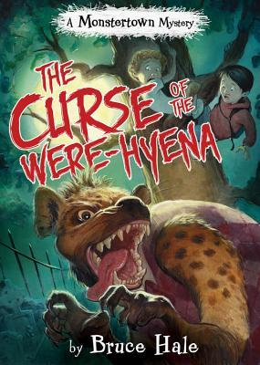 The Curse of the Were-Hyena (A Monstertown Mystery)