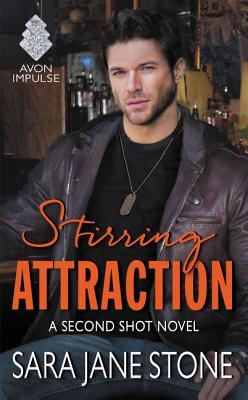 #Review: STIRRING ATTRACTION (Second Shot #2) by Sara Jane Stone #Giveaway
