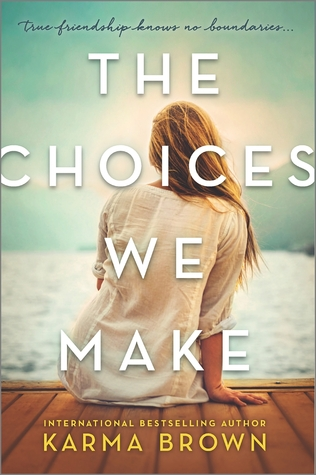 cover of The Choices We Make