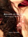 Bound in Silver (Solis Invicti Book 3)