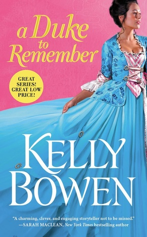 A Duke to Remember by Kelly Bowen