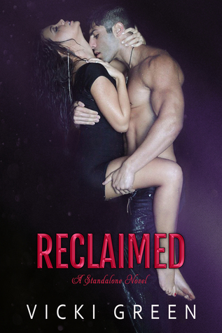 Reclaimed by Vicki Green