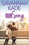Our Song (The Wilder Books, #1)