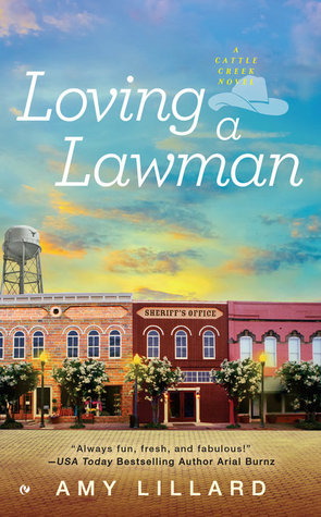 Loving a Lawman (Cattle Creek, #1)