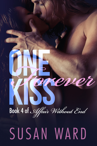 One Forever Kiss by Susan Ward