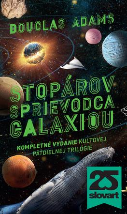 Stopárov sprievodca galaxiou (Hitchhiker's Guide to the Galaxy #1-5)