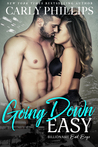 Going Down Easy (Billionaire Bad Boys, #1)