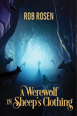 Daily Dose Book Review: A Werewolf in Sheep's Clothing by Rob Rosen