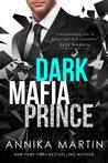 Dark Mafia Prince (Dark Mafia Prince, #1)