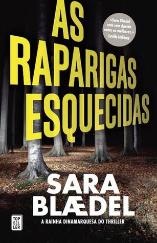 As Raparigas Esquecidas (Louise Rick, #1)