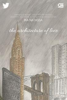 The Architecture of Love oleh Ika Natassa