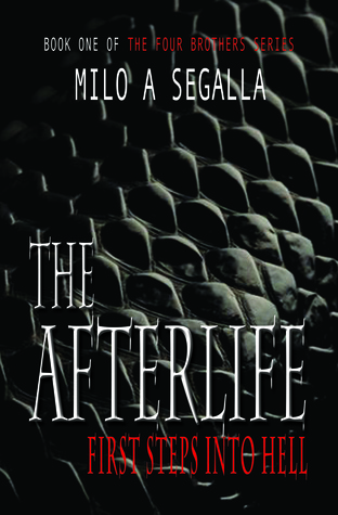 The Afterlife: First Steps Into Hell