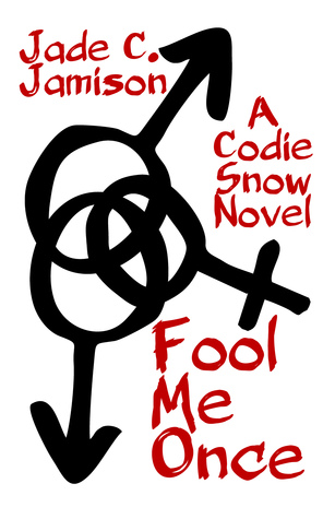Fool Me Once (Codie Snow #1)