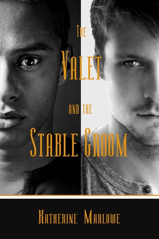 Book Review: The Valet and the Stable Groom by Katherine Marlowe