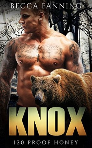 Knox (BBW Bear Shifter Moonshiner Romance) (120 Proof Honey)