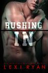 Rushing In (The Blackhawk Boys, #2)