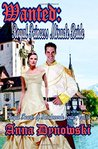Wanted: Royal Princess Miracle Bride: Royal Hearts of Mondoverde Series, Vol. 3