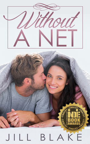 Without a Net by Jill  Blake