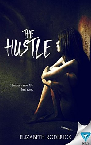 The Hustle (The Other Place Series Book 1) by Elizabeth Roderick