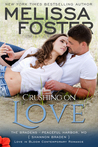 Crushing on Love (The Bradens at Peaceful Harbor, #4)