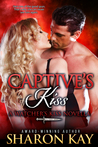 Captive's Kiss (Watcher's Kiss #3)