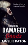 Damaged Goods (Sidelined #2)
