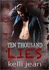 Ten Thousand Lies (Ten Thousand, #2)