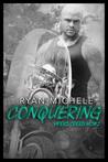 Conquering (Vipers Creed MC, #2)
