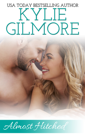 Almost Hitched (Clover Park STUDS #5)