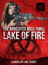 The Apostates Book Three: Lake of Fire (#3)