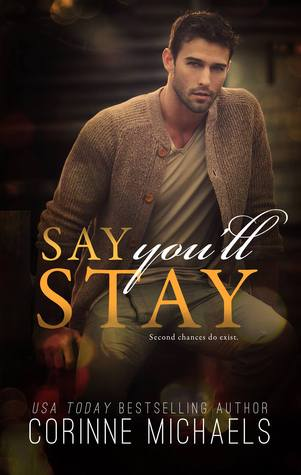 Say You'll Stay (Say You'll Stay, #1)