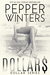 Dollars (Dollar, #2) by Pepper Winters