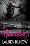 The Unwritten Series (Unwritten, #1-2)
