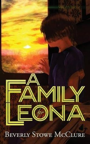 A Family for Leona by Beverly Stowe McClure